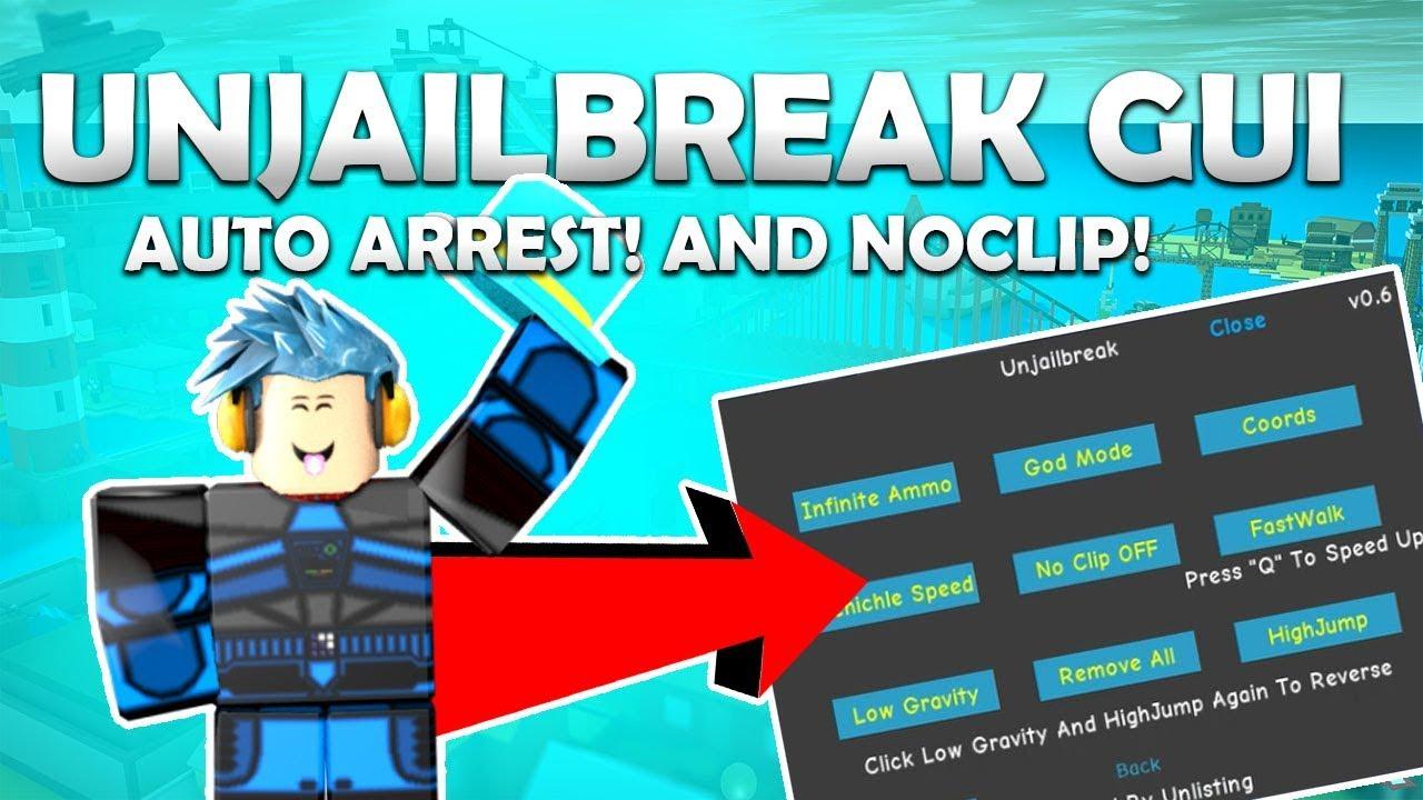 Unjailbreak Updated Jailbreak Gui Working Auto Arrest Noclip