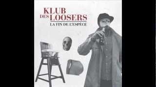 Klub des Loosers - Bonus Track (La Fin de l
