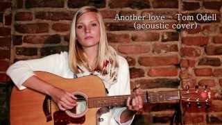 Another Love - Tom Odell (acoustic cover by Nicole Milik)