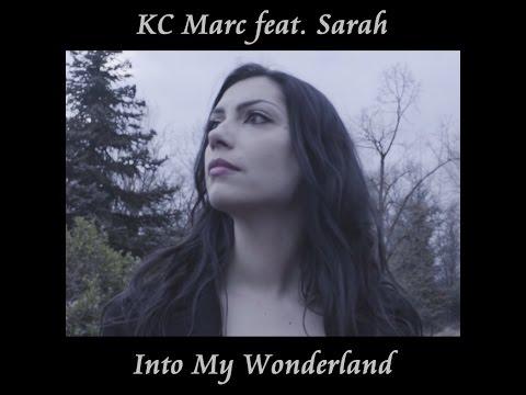 KC Marc feat.  Sarah  -  Into My Wonderland