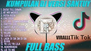 KUMPULAN DJ VERSI SANTUY🎶| REMIX FULL BASS🔊 | SPESIAL AKHIR TAHUN 2020 BY FERNANDO BASS