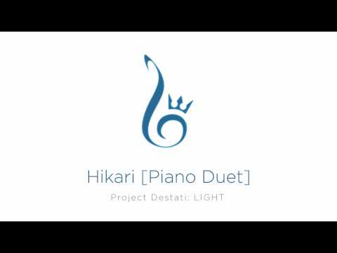 02. Hikari [Piano Duet] (Project Destati: LIGHT)