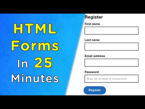 Learn HTML Forms In 25 Minutes