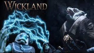 Wickland Gameplay- GAME OF THE YEAR!!