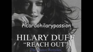 Hilary Duff Reach Out RICHARD VISSION REMIX EDIT