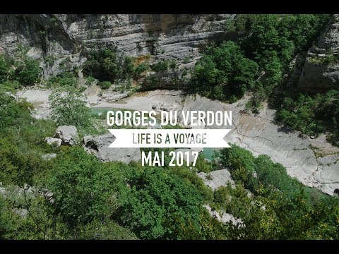Gorges du Verdon, Calanques de Cassis, Marseille - Life is a voyage