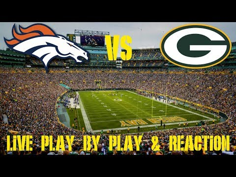 Packers Vs Broncos NFL Week 3 Live Play By Play & Reaction