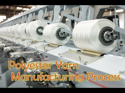 Polyester Yarn Manufacturing Process