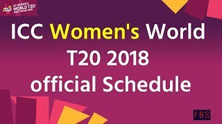 ICC Women's World Cup T20 2018 Schedule Announced || venue || Date || fixtures