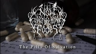 Now Everything Fades - The Pills Of Salvation (DSBM)