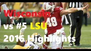Repeat youtube video Wisconsin vs #5 LSU Highlights 2016 [HD]