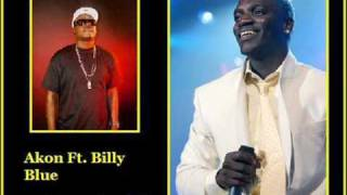 Billy Blue Ft Akon- Story Of My Life [FULL/HQ] (JULY 2009)