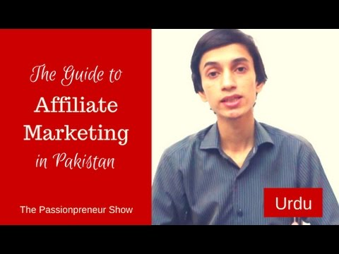 The Guide to Affiliate Marketing in Pakistan || Ep. 04