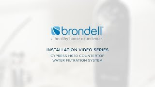 Brondell Cypress Triple-Stage Countertop Water Filter (H630) Installation