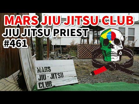 【柔術プリースト】# 461:道場訪問・MARS JIU JITSU CLUB【ブラジリアン柔術】