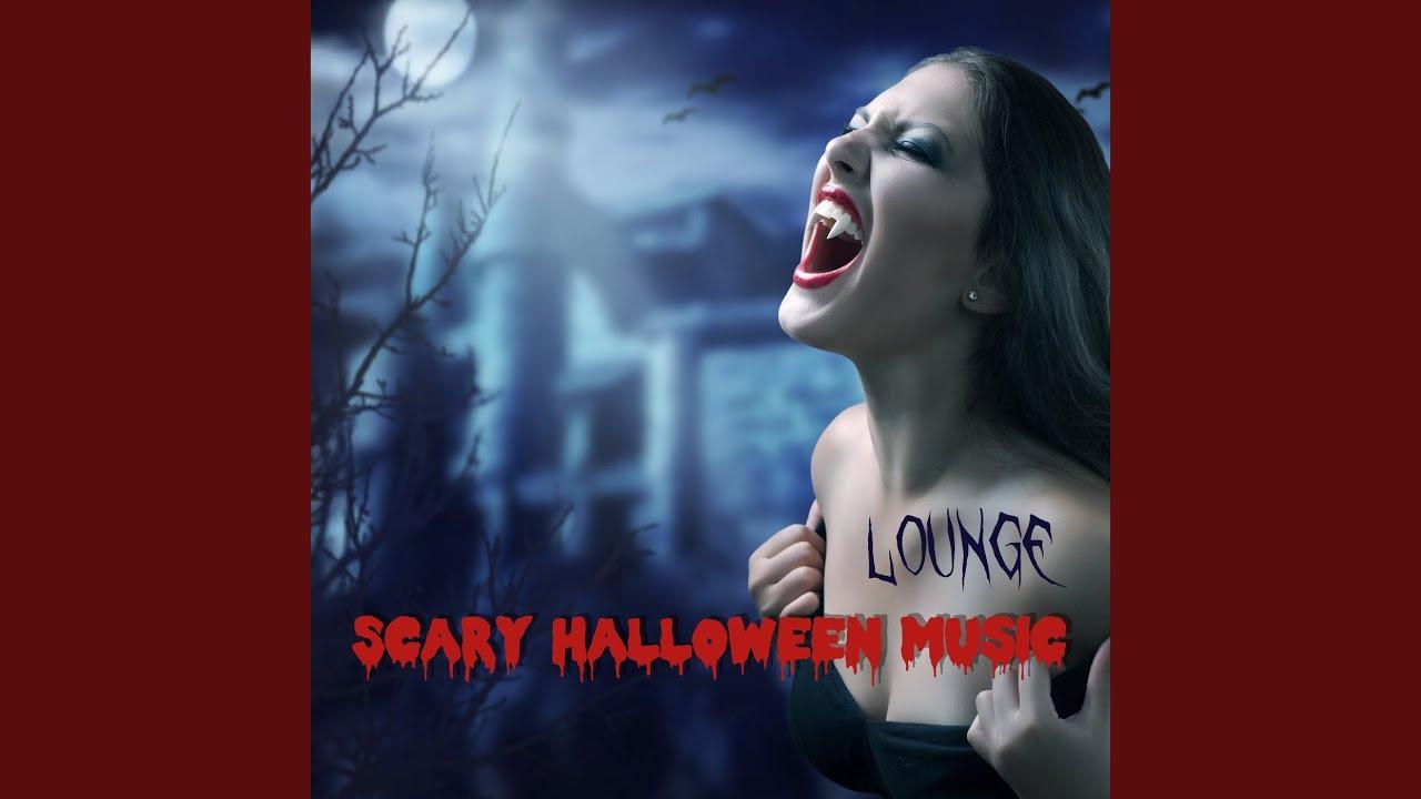 scary halloween music lounge youtube - Spooky Halloween Music Youtube