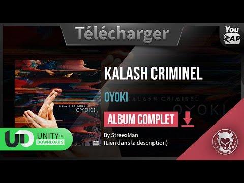 KALASH CRIMINEL OYOKI TÉLÉCHARGER