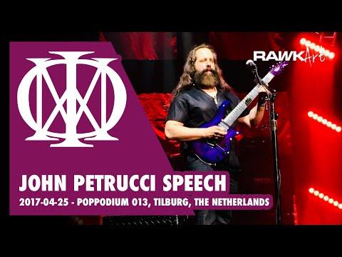 John Petrucci Speech   Dream Theater - 2017-04-25 - Poppodium 013, Tilburg, Netherlands
