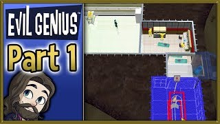 Evil Genius Gameplay - Part 1 - Let