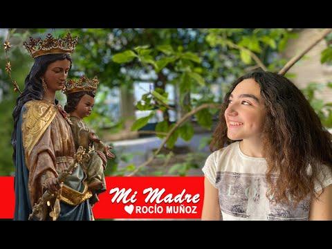 Mi Madre - Rocío del Amor Muñoz