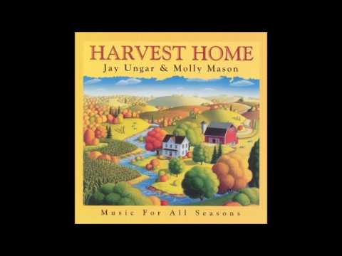 Harvest Home - Jay Ungar and Molly Mason