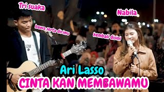 Cinta Kan Membawamu Kembali Ari Lasso Live Akustik Nabila Ft Tri Suaka Pendopo Lawas MP3