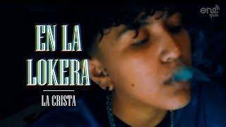 LA CRISTA - EN LA LOKERA - VIDEO OFICIAL