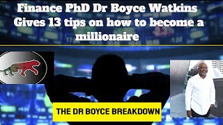 13 simple ways to become a millionaire - Dr Boyce Watkins