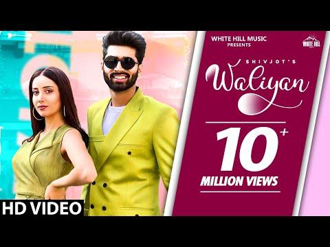 Waliyan (Official Video) Shivjot | Sara Gurpal | Latest Punjabi Songs 2020 | White Hill Music