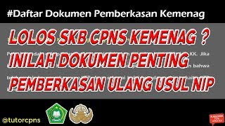 Download Video Lolos SKB CPNS Kemenag? Ini Dokumen Pemberkasan Usul NIP! MP3 3GP MP4