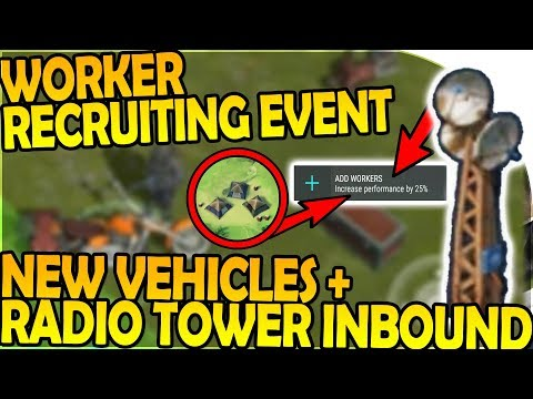 NEW WORKER RECRUITING EVENT, VEHICLES, RADIO TOWER INBOUND- Last Day On Earth Survival 1.6.12 Update