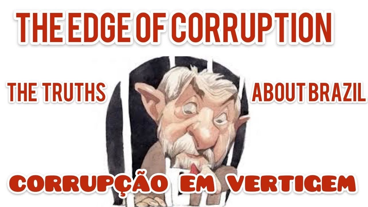 OS ROUBOS DE LULA E DO PT , E AS OBRAS DE BOLSONARO ( VÍDEO EM INGLÊS )  THE EDGE OF CORRUPTION 🇧🇷