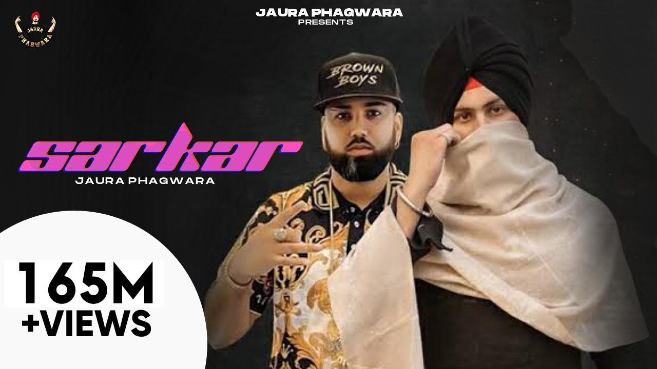 Download Sarkar : Jaura Phagwara (Official Video) Byg Byrd   Latest Punjabi Songs 2021   Goat Media