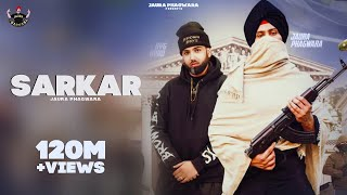 Sarkar : Jaura Phagwara (Official Video) Byg Byrd | Latest Punjabi Songs 2020