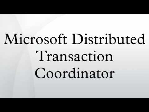 Microsoft Distributed Transaction Coordinator