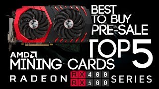 BEST To Buy Top 5 AMD Cards For GPU Mining Ethereum and ZCash