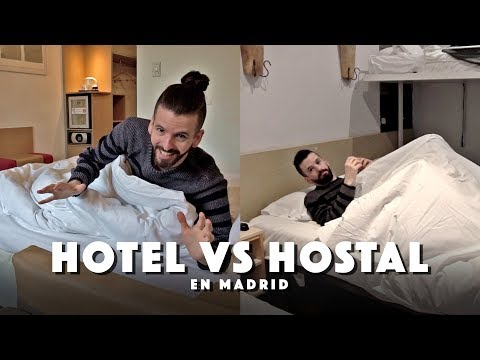 HOTEL Vs HOSTAL En Madrid