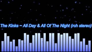 The Kinks ~ All Day & All Of The Night (rechanneled stereo)