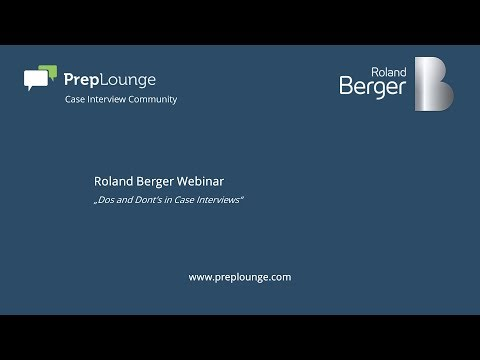 "Roland Berger Webinar – ""Dos und Don'ts in Case Interviews"" English"