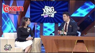 Xing me Ermalin - Grida Duma - Emisioni 24 - Sezoni 3! (09 mars 2019)