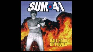 Sum 41 - Half Hour Of Power (Full Album)