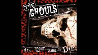 The Ghouls - Its Your Time To Die CD EP 2005 (Full Album)