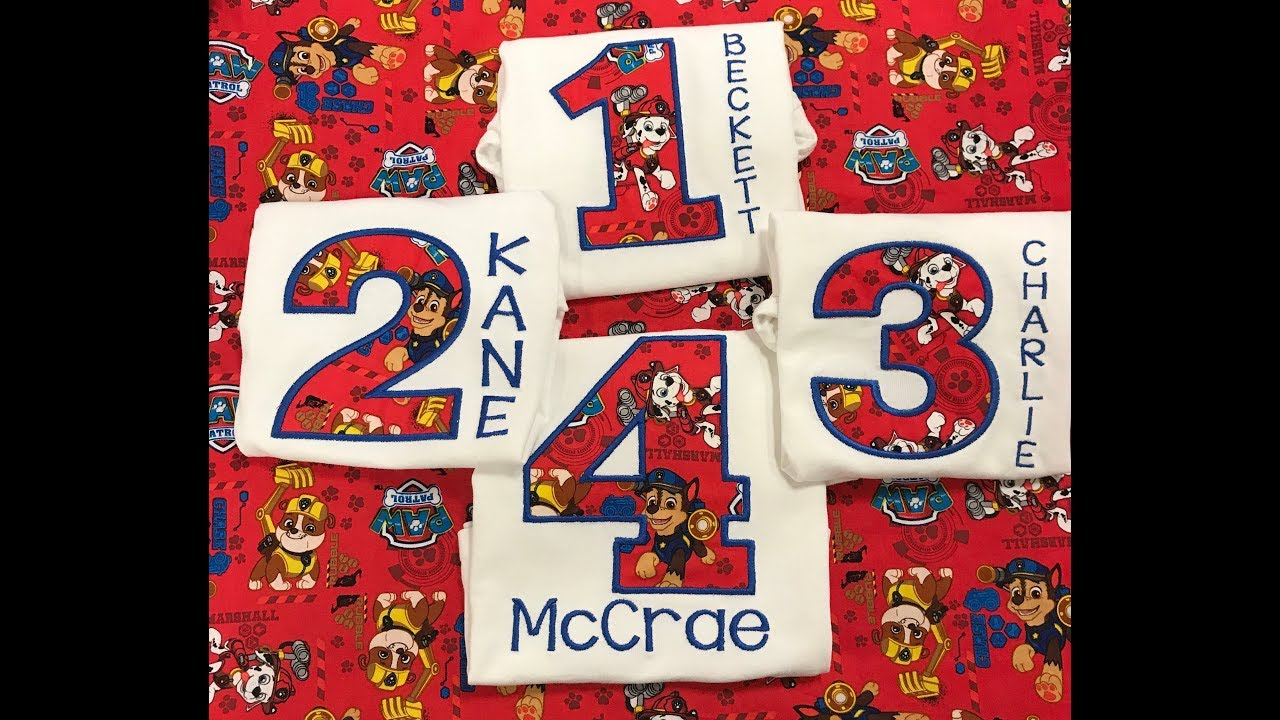 HOW TO EMBROIDER Paw Patrol Birthday Shirt Appliqu