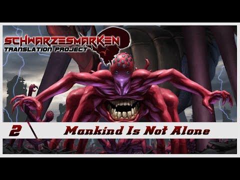 Schwarzesmarken VN English Subbed - Ep 2 - Mankind is not Alone