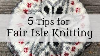 5 Tips for Fair lsle Knitting