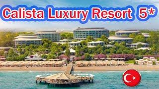 Отели Турции Calista Luxury Resort 5 Белек