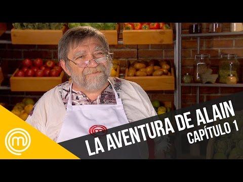 La aventura de Alain | MasterChef Chile 3 | Capítulo 1