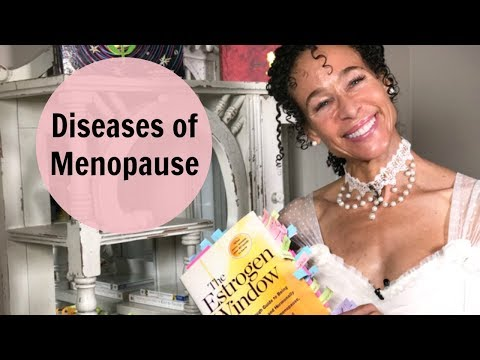 Diseases of Menopause & The Estrogen Window of Opportunity - 82