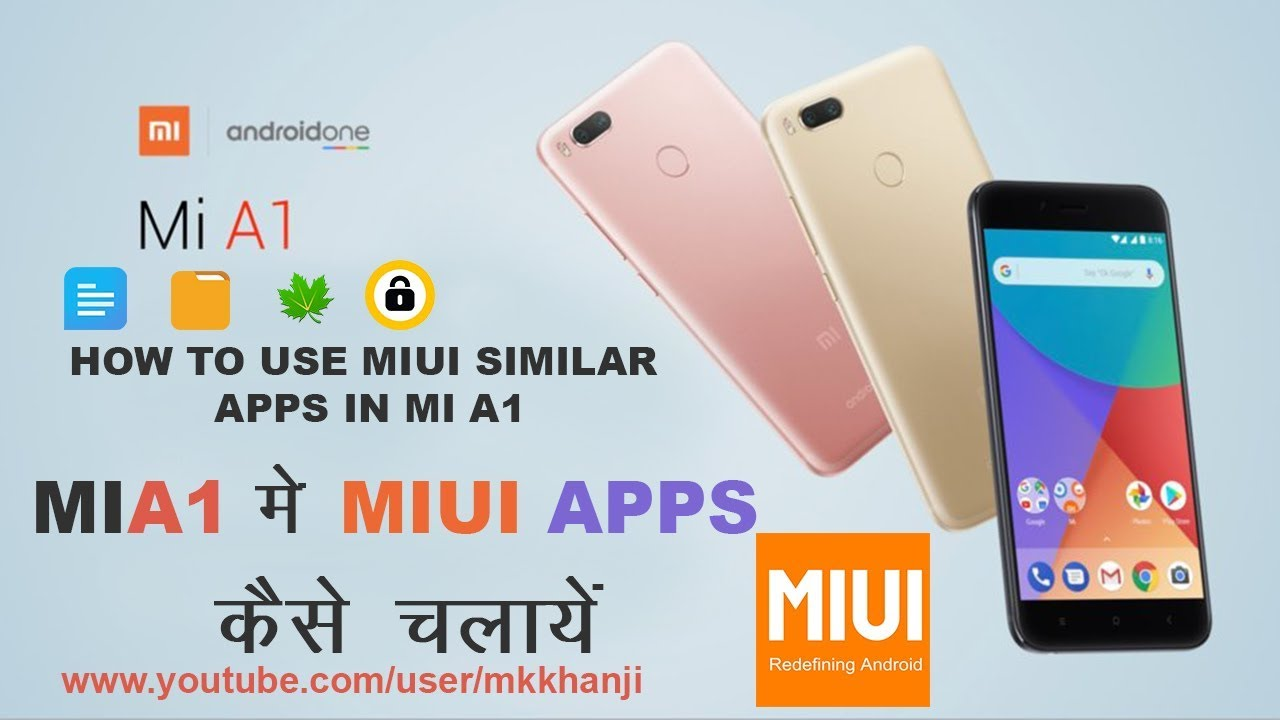How to use MIUI APPS IN MI A1 - Similiar Application - Mi A1 Tips and Tricks