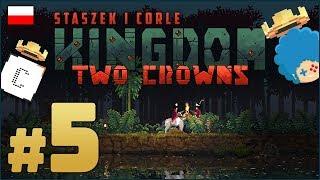 Kingdom: Two Crowns PL z Corle #5 | Rozwalamy portal!